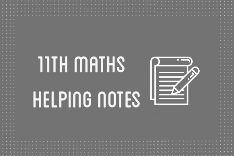 11th Class Mathematics Helping Notes of All Chapters in PDF