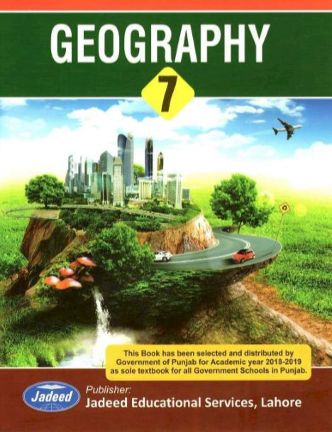 Seventh Class Geography Text Book in PDF by Punjab Textbook Board for English Medium