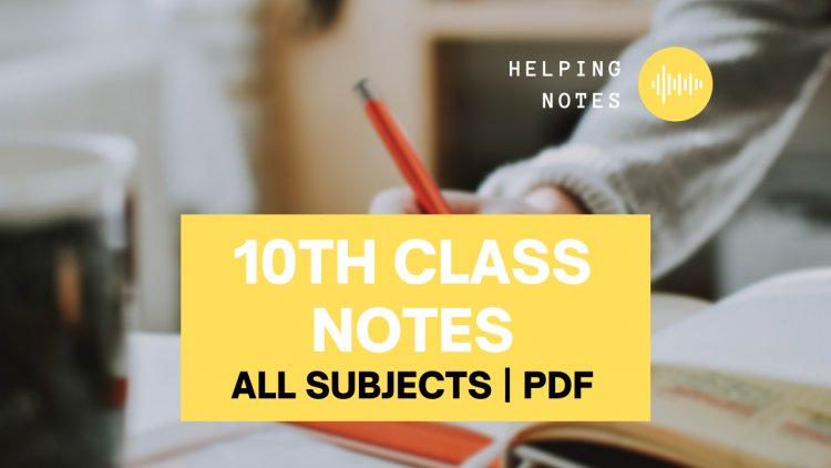 10th Class All Subjects Helping Notes PDF